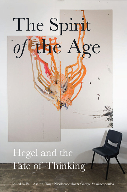 The Spirit of the Age: Hegel and teh Fate of Thinking