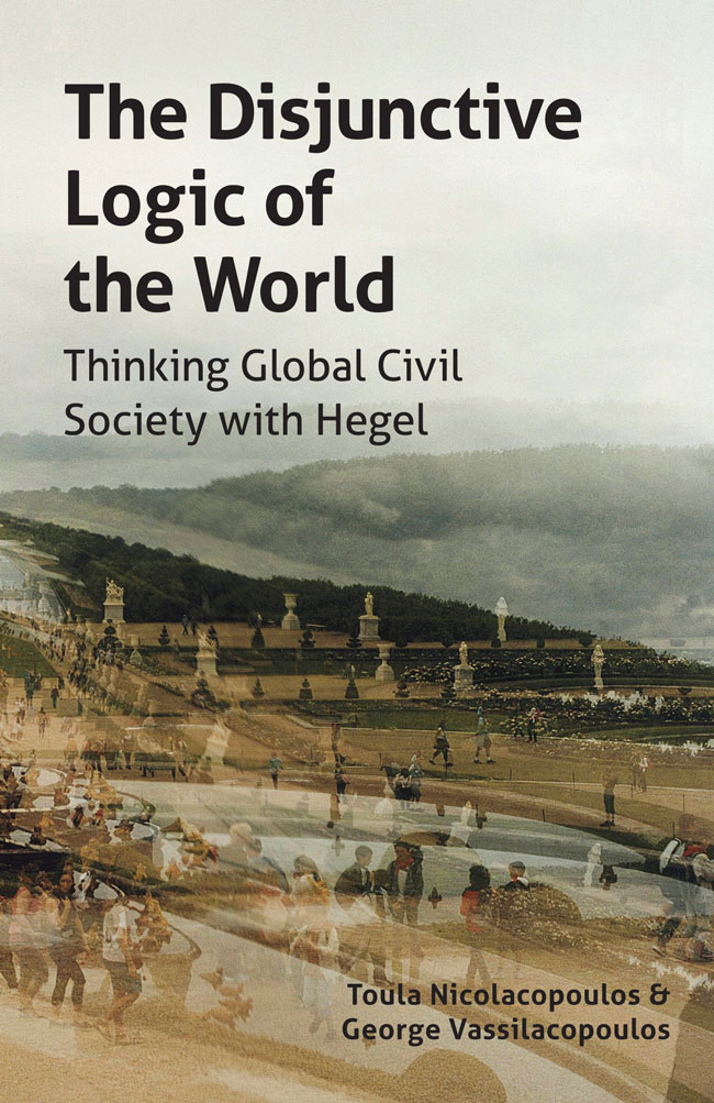 The Disjunctive Logic of the World: Thinking Global Civil Society with Hegel